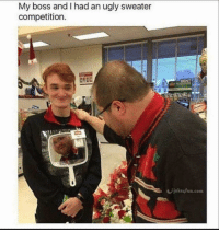 boss: My boss and I had an ugly sweater  competition.  joke4fun.com