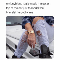 Infinity, Jewelry, and Girl Memes: my boyfriend really made me get on  top of the car just to model the  bracelet he got for me Get custom jewelry @infinity.jungle 💍❤️ code 'USA' for 20% off (14k gold)