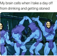 Drinking, Brain, and Day: My brain cells when I take a day off  from drinking and getting stoned  esnackytuna  0 It's a celebration up there. 😂 🎉 https://t.co/I13uzZrVyb