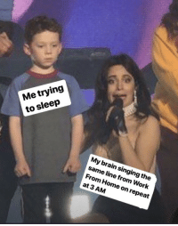 theshitneyspears:  My brain will NEVER turn off.: My brain singing the  same line from Work  From Home on repeat  at 3 AM theshitneyspears:  My brain will NEVER turn off.