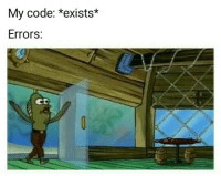 Code, Rev, and Those: My code: *exists*  Errors: Rev up those compilers
