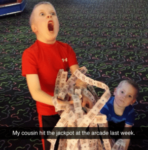 kuriipaakun:   : My cousin hit the jackpot at the arcade last week kuriipaakun: