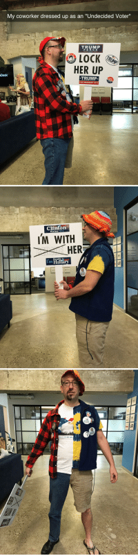 "Tumblr, Blog, and Desk: My coworker dressed up as an ""Undecided Voter""  TRUMP  PENCE  LOCK  HER UP  TRUMP  Desk   Clinton  IM WITH  HER  eady  I'm <p><a class=""tumblr_blog"" href=""http://tastefullyoffensive.tumblr.com/post/152585963598"">tastefullyoffensive</a>:</p> <blockquote> <p>(via <a href=""http://imgur.com/gallery/UIBAp"">lunarlynx8</a>)</p> </blockquote>"
