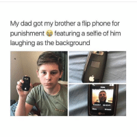 dosney is amazing: My dad got my brother a flip phone for  punishment featuring a selfie of him  laughing as the background  Home  02:33pm  Menu  Drowser  LG dosney is amazing