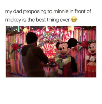 I'm so happy this exists 😂 Credit: @jazzydamasco: my dad proposing to minnie in front of  mickey is the best thing ever I'm so happy this exists 😂 Credit: @jazzydamasco