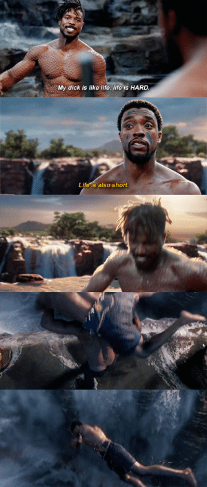 Life, Tumblr, and Blog: My dick is like life, life is HARD.   Life is also short jamesrhodey: he snapped [36/?] (insp.)