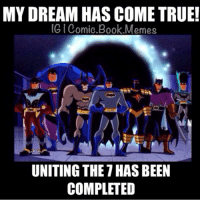 They're INVINCIBLE now!!! -Batman: MY DREAM HAS COME TRUE!  IG Comic Book Memes  UNITING THE THASBEEN  COMPLETED They're INVINCIBLE now!!! -Batman