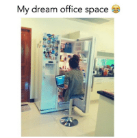 Not even arsed... I'm doin this.: My dream office space Not even arsed... I'm doin this.