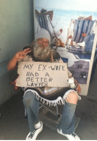 Wife, My Ex, and  Better: MY EX-WIFE  HAD A  BETTER  LAWYE