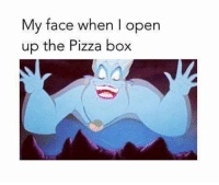 My Life Summed Up: My face when I open  up the Pizza box My Life Summed Up