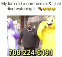Fam, Funny, and Com: My fam did a commercial & I just  died watching it.  708-224-6191 😂😂😂 funniest15 viralcypher funniest15seconds Www.viralcypher.com