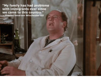 """Family, Tumblr, and Blog: """"My family has had problems  with immigrants ever since  we came to this country.""""  Charles Emerson Winchester III <p><a href=""""http://ragecomicsbase.com/post/162087436132/immigrants"""" class=""""tumblr_blog"""">rage-comics-base</a>:</p>  <blockquote><p>Immigrants</p></blockquote>"""
