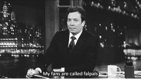 """Target, Tumblr, and Blog: My fans are called falpals <p><a class=""""tumblr_blog"""" href=""""http://jimmyfallon-has-my-heart.tumblr.com/post/139463063494"""" target=""""_blank"""">jimmyfallon-has-my-heart</a>:</p> <blockquote> <p>Falpals!!</p> </blockquote>  <h2>FalPals in the house! Have a great Saturday night, everybody!</h2>"""