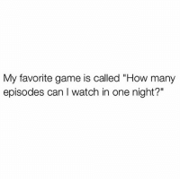 "Literally not leaving my house in this winter storm ever again 😩😩😩: My favorite game is called ""How many  episodes can I watch in one night?"" Literally not leaving my house in this winter storm ever again 😩😩😩"