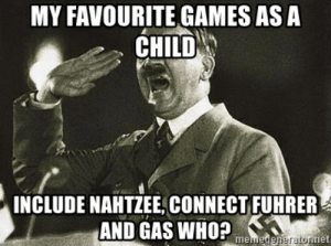 My favourite games as a child include nahtzee, connect fuhrer and ...: MY FAVOURITE GAMES AS A  CHILD  INCLUDE NAHTZEE, CONNECT FUHRER  AND GAS WHO?ha  nerato  net  me My favourite games as a child include nahtzee, connect fuhrer and ...