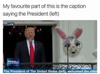 my-favourite-part: My favourite part of this is the caption  saying the President (left)  LIVE  SQUAWKON  THESTREET  CNBO  The President of The United States (left), welcomed the atter