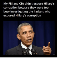 ~ Always Out Front ~ A Revolutionary Act: My FBI and CIA didn't expose Hillary's  corruption because they were too  busy investigating the hackers who  exposed Hillary's corruption ~ Always Out Front ~ A Revolutionary Act