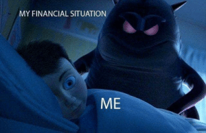 Financial, Situation, and Situationism: MY FINANCIAL SITUATION  ME