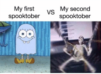 First, Happening, and Fellas: My first  spooktober  vs My second  spooktober ITS HAPPENING FELLAS
