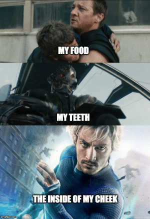 Food, Marvel Comics, and Com: MY FOOD  ΜΥΤΕΕΤΗ  THE INSIDE OF MY CHEEK  imgflip.com didn't see that coming