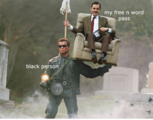 Black, Free, and Word: my free n word  pass  black person All Hail the King
