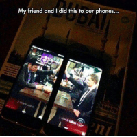 five: My friend and I did this to our phones... five