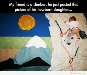 Funny baby climber: My friend is a climber, he just posted this  picture of his newborn daughter...  LeFunny.net Funny baby climber