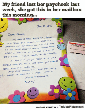 lolzandtrollz:  If Only More People Acted Like This: My friend lost her paycheck last  week, she got this in her mailbox  this morning...  JAN. 27. 2013  丸  工.ttOPE THAT YOU RECENE IT iNA-  WArem KEGAE S,  you should probably go to TheMetaPicture.com lolzandtrollz:  If Only More People Acted Like This
