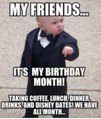 Birthday Disney And Friends MY FRIENDS ITS BIRTHDAY MONTH TAKING COFFEE