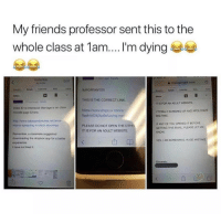 Anna, Friends, and Google: My friends professor sent this to the  whole class at 1 am I'm dying  Yesterday  115 Pu  C  슐mail.google.com  IMPORTANTi  THIS IS THE CORRECT LINK  https://www.dropbox.com/s  9pplvb6243yz9e/Loving mp  PLEASE DO NOT OPEN THE OTHE  IT IS FOR AN ADULT WEBSITE  inbox  IT IS FOR AN ADULT WEBSITE  ideo #2 re Interracial Marriage is on class  moodle page & here  TOTALLY SCREWED UP AND APOLOGIZE  BIG TIME  http:/www.babesandbitches.net/anna  moma-spreading-in-black-stockings  IF ANY OF YOU OPENED IT BEFORE  GETTING THIS EMAIL PLEASE LET ME  KNOW  Remember, a classmate suggested  downloading the dropbox app for a better  YES, I AM SCREAMING HUGE MISTAKE  I have not tried it That's a big mistake.. 😳😩😂 https://t.co/M5GMRpjYic