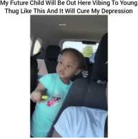 Funny, Future, and Thug: My Future Child Will Be Out Here Vibing To Young  Thug Like This And It Will Cure My Depression 😂😂👌👌