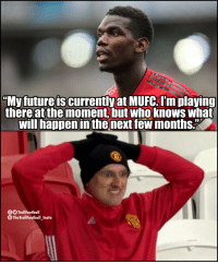 "Paul Pogba on rumours linking him to Barcelona.  Man Utd fans right now: https://t.co/uZXyy8SroQ: ""My future is currently at MUFC. I'm playing  there at the moment, but who knows what  will happen in the next few months.""  O TrollFootball  The TrollFootball Insta Paul Pogba on rumours linking him to Barcelona.  Man Utd fans right now: https://t.co/uZXyy8SroQ"