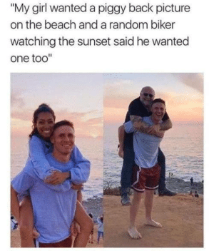 "Instagram, Beach, and Girl: ""My girl wanted a piggy back picture  on the beach and a random biker  watching the sunset said he wanted  one too instagram.com/amphetameme_pt2"