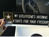 Husband, Freedom, and Girlfriends: MY GIRLFRIEND'S HUSBAND  ARMFIGHTS FOR YOUR FREEDOM Let's piss some people off