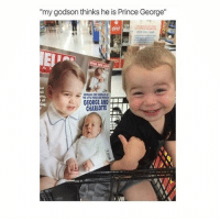"""Well isn't that just the cutest thing ❤️👶🏼 @peopleareamazing @peopleareamazing @peopleareamazing: my godson thinks he is Prince George""""  ok  all  GEORGE AND  CHARLOTTE Well isn't that just the cutest thing ❤️👶🏼 @peopleareamazing @peopleareamazing @peopleareamazing"""