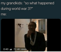 """ROTC niggas when they talk about the time they were in the service: my grandkids: """"so what happened  during world war 3?""""  me:  0:40 72.4K views ROTC niggas when they talk about the time they were in the service"""