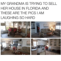 Grandma, Memes, and Florida: MY GRANDMA IS TRYING TO SELL  HER HOUSE IN FLORIDA AND  THESE ARE THE PICS I AM  LAUGHING SO HARD @whitepeoplehumor always makes me laugh