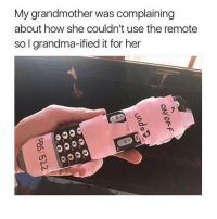 Grandma, Memes, and Link: My grandmother was complaining  about how she couldn't use the remote  so I grandma-ified it for her  יר link in my bio for discount codessss sign up