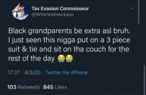 My grandpa be putting on the tie & business shoes just to read the newspaper (via /r/BlackPeopleTwitter): My grandpa be putting on the tie & business shoes just to read the newspaper (via /r/BlackPeopleTwitter)
