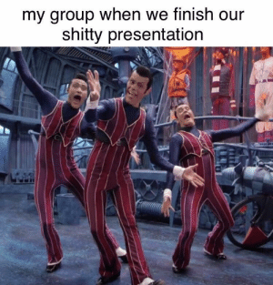Club, Lazy, and School: my group when we finish our  shitty presentation Lazy town roleplay club meets after school today
