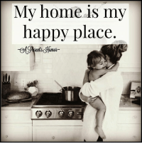 My home is my happy place.  via ~ A Parent's Humor: My home is my  happy place. My home is my happy place.  via ~ A Parent's Humor
