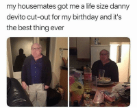 "<p>Birthday Present via /r/memes <a href=""http://ift.tt/2C0EymR"">http://ift.tt/2C0EymR</a></p>: my housemates got me a life size danny  devito cut-out for my birthday and it's  the best thing ever <p>Birthday Present via /r/memes <a href=""http://ift.tt/2C0EymR"">http://ift.tt/2C0EymR</a></p>"