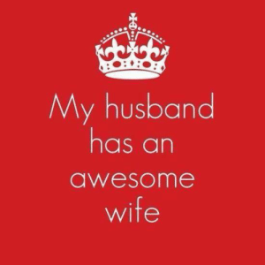 Memes, Husband, and Wife: My husband  has an  awesome  wife Find the funniest mugs and shirts at Unlawfulthreads.com