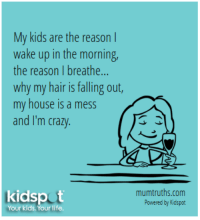 My Kids Are The Reason I Wake Up In The Morning The Reason I Breathe
