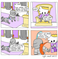 Roast, Ancient, and Never: MY KING  THIS INFIDEL HAS  BROKEN THE ANCIENT)  CODE OF OUR ORDER  (WHAT  WHAT HAVE  YOU DONE  FOOL! WE NEVER  TOUCH THE  ANCIENT CODE  JUST ADDED A FEW  CoMMENT LINES! IT  SHOULDNT HAVE  CHANGED ANYTHING  ht roast comics The Ancient Code