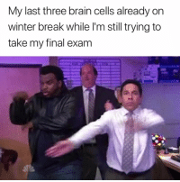 Winter, Brain, and Break: My last three brain cells already on  winter break while l'm still trying to  take my final exam 🙃