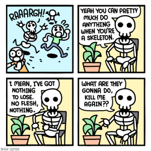 My life as a skeleton.: My life as a skeleton.