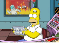 Dank, Life, and Punisher: My life  e Punisher  eason Me since yesterday