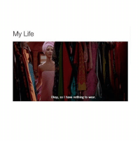 So touch me: My Life  okay, so have nothing to wear. So touch me