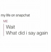 Basically. . @DOYOUEVEN 👈🏼 20% OFF MOTHERS DAY SALE - use code MUM20 🎉🚚 just tap the link in our BIO ✔️: my life on snapchat  ME  Wait  What did i say again Basically. . @DOYOUEVEN 👈🏼 20% OFF MOTHERS DAY SALE - use code MUM20 🎉🚚 just tap the link in our BIO ✔️